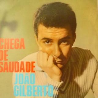 Debüt-Album von João aus dem Jahre 1958: Chega de Saudade